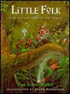 Little Folk: Stories from Around the World - Paul Robert Walker, James Bernardin