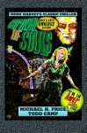 Carnival of Souls: Black & White Omnibus Edition! - Michael H. Price, Todd Camp