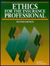 Ethics for the Insurance Professional - Dearborn Financial Institute
