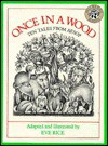 Once in a Wood: Ten Tales from Aesop - Eve Rice, Aesop