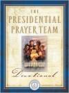 The Presidential Prayer Team Devotional - Jack Countryman