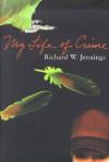 My Life of Crime - Richard W. Jennings