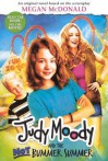Judy Moody and the Not Bummer Summer (Movie Tie-In Edition) - Megan McDonald