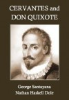 Cervantes and Don Quixote - Nathan Haskell Dole, George Santayana
