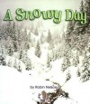 A Snowy Day - Robin Nelson