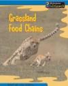 Grassland Food Chains - Louise Spilsbury, Richard Spilsbury