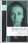 Oriana Fallaci intervista sé stessa - L'Apocalisse - Oriana Fallaci, Alessandro Cannavò