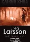 Dziewczyna, która igrała z ogniem, cz. 1 - Stieg Larsson