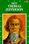 Meet Thomas Jefferson - Marvin Barrett