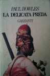 La delicata preda - Paul Bowles, Mario Biondi
