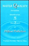 Water Quality: Prevention, Identification, and Management of Diffuse Pollution - Vladimir Novotny, Harvey Olem