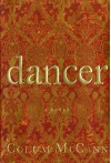 Dancer - Colum McCann
