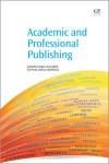 Academic and Professional Publishing - Robert Campbell, Ed Pentz, Ian Borthwick