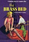 The Brass Bed - Fletcher Flora