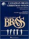 The Canadian Brass Christmas Solos For Trumpet and Piano Intermediate Level - The Canadian Brass, Richard Walters