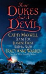 Four Dukes and a Devil - Cathy Maxwell, Sophia Nash, Tracy Anne Warren, Jeaniene Frost