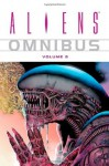 Aliens Omnibus, Vol. 5 - John Arcudi, Jim Woodring, James Vance, John Byrne, Ron Marz, Mark Schultz, Mark Verheiden, Duncan Fegredo, Art Adams, Richard Corben, Guy Davis, Bernie Wrightson