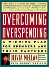 Overcoming Overspending: A Winning Plan for Spenders and Their Partners - Olivia Mellan, Sherry Christie