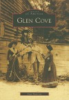 GLEN COVE (Images of America (Arcadia Publishing)) - Joan Harrison
