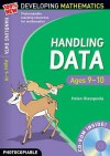 Handling Data: Ages 9 10 (100% New Developing Maths) - Helen Glasspoole, Hilary Koll, Steve Mills