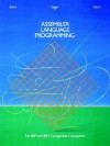 Assembler Language Programming for IBM and IBM Compatible Computers [Formerly 370/360 Assembler Language Programming] - Nancy B. Stern, Robert A. Stern