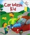 Car Wash Kid - Cathy Goldberg Fishman, Barry Gott