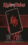High Stakes: A Vampire Anthology - Gabrielle Faust, Jeff Strand, Roh Morgon, Linda Addison, Dacre Stoker, Jonathan Maberry, Joe McKinney, David C. Hayes, Sèphera Girón, Rain Graves, J.G. Faherty, Michael H. Hanson