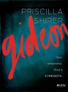 Gideon: Your weakness. God's strength. (Member Book) - Priscilla Shirer