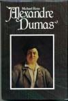 Alexandre Dumas - Michael Ross