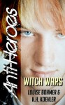 Witch Wars (Anti-Heroes, #6) - Louise Bohmer, K.H. Koehler