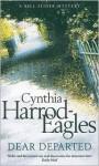 Dear Departed - Cynthia Harrod-Eagles