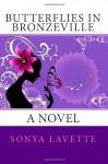 Butterflies in Bronzeville - Sonya Lavette Bell