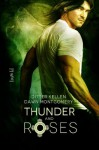Thunder and Roses - Ditter Kellen, Dawn Montgomery