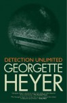 Detection Unlimited - Georgette Heyer