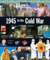 1945 to the Cold War - Neil Morris, Willilam Scott Lucas