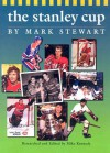 The Stanley Cup - Mark Stewart, Mike Kennedy