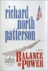 Balance of Power (Kerry Kilcannon Series #3) - Richard North Patterson