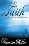 This Far By Faith (Faith Series) - Various, Vanessa Miller