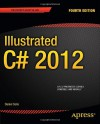 Illustrated C# 2012 - Daniel Solis
