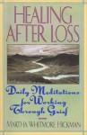 Healing After Loss - Martha W. Hickman