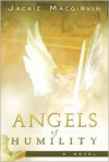 Angels of Humility - Jackie Macgirvin