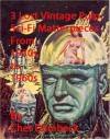 """3 Lost Pulp Sci-Fi Masterpieces from 1930s to 1960s - E.E. """"Doc"""" Smith, Lee Garby, Chet Dembeck"""