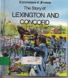 The Story of Lexington and Concord - R. Conrad Stein