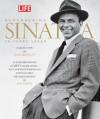 Life: Remembering Sinatra: 10 Years Later - Robert Sullivan