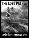 The Lost Patrol - Adrian Magson