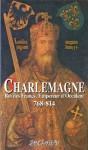 Charlemagne, Roi des Francs, Empereur d'Occident (768-814) (Aux sources de l'histoire) (French Edition) - Eginhard, Anonymes, Vincent Bernard, François Guizot