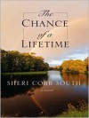 The Chance of a Lifetime - Sheri Cobb South