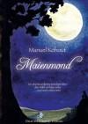 Maienmond[Ein Abenteuerliches Märchen Über Den Wald Und Die Liebe ... Und Noch Vieles Mehr] - Manuel Kohout