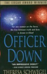 Officer Down - Theresa Schwegel