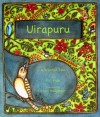 Uirapura: Based on a Brazilian Legend - P.K. Page, Kristi Bridgeman